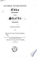 Snorre Sturlusons Edda, samt Skalda