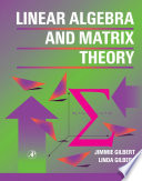 Linear Algebra And Matrix Theory book