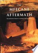 The Mfecane Aftermath