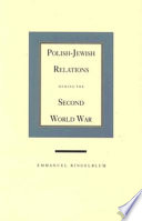 Polish Jewish Relations During the Second World War