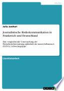 Journalistische Risikokommunikation in Frankreich und Deutschland