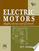 Electric Motors  Application And Control
