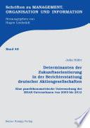 Determinanten der Zukunftsorientierung in der Berichterstattung deutscher Aktiengesellschaften