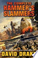 The Complete Hammer s Slammers  Volume 3