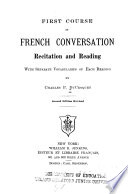 First Course in French Conversation, Recitation and Reading ...