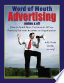 Word-of-mouth Advertising, Online and Off