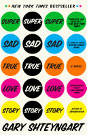 Super Sad True Love Story 10 Best Books Of The Year By
