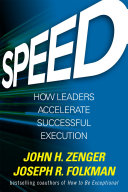 Speed  How Leaders Accelerate Successful Execution