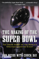 The Making of the Super Bowl
