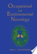 Occupational and Environmental Neurology