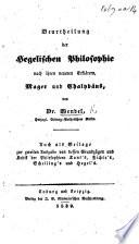 Beurtheilung der Hegelischen Philosophie nach ihren neueren Erklärern Mager und Chalybäus ... Auch als Beilage zur zweiten Ausgabe von dessen Grundzügen und Kritik der Philosopkieen Kant's, etc