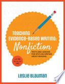 Teaching Evidence Based Writing  Nonfiction