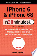 iPhone 6   iPhone 6S In 30 Minutes