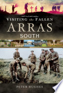 Visiting the Fallen Arras South