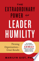 The Extraordinary Power of Leader Humility Book PDF