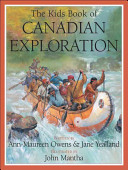 The Kids Book of Canadian Exploration First Voyage To Newfoundland And