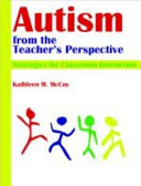 Autism from the Teacher s Perspective