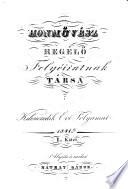 """Honmüvesz. A""""Regelö"""" folyoirasnak tarsa. Alapita es szerk. Rothkrepf (Matray) Gabor"""