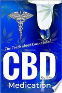What Is Cbd The Truth About Cannabidiol Medication