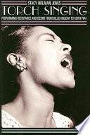 Torch Singing: Performing Resistance And Desire From Billie Holiday To Edith Piaf (Ethnographic Alternatives)