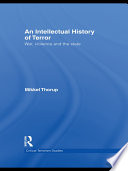 An Intellectual History of Terror Interacting Phenomena Undertaking A Simultaneous Reading