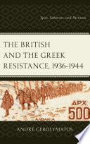 The British and the Greek Resistance  1936   1944