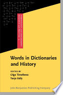 Words in Dictionaries and History