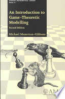 An Introduction to Game theoretic Modelling