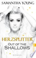 Out of the Shallows   Herzsplitter  Deutsche Ausgabe