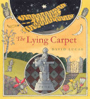 The Lying Carpet A Mold Breaking Philosophical Fairy Tale For All Ages