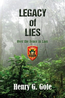 Legacy of Lies  Over the Fence in Laos Book PDF