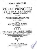 De veris principiis et vera ratione philosophandi contra pseudophilosophos libri IV       editore G  G  L  L  qui dissertationem praeliminarem     adjecit
