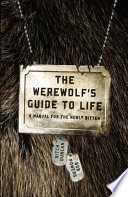 The Werewolf S Guide To Life