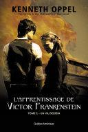 L Apprentissage de Victor Frankenstein  Tome 2 Un vil dessein