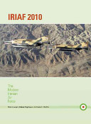 IRIAF 2010: The Modern Iranian Air Force