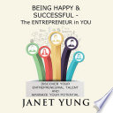 Being Happy and Successful   The Entrepreneur in You