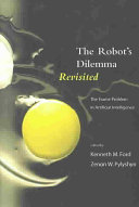The robot s dilemma revisited