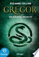 Gregor und der Schl  ssel zur Macht