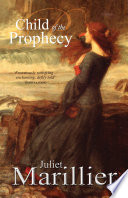 Child of the Prophecy: A Sevenwaters Novel 3 Sevenwaters Series Child Of The Prophecy Is The