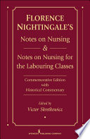Florence Nightingale s Notes on Nursing and Notes on Nursing for the Labouring Classes