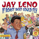 If Roast Beef Could Fly