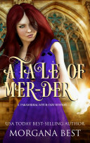 A Tale of Mer-dur: A Paranormal Witch Cozy Mystery
