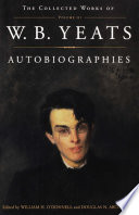 The The Collected Works Of W B Yeats Vol Iii Autobiographies
