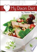 I Love My Dixon Diet