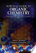 Survival Guide to Organic Chemistry