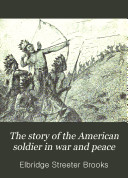Book The Story of the American Soldier in War and Peace