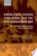 Knowledge  Higher Education  and the New Managerialism