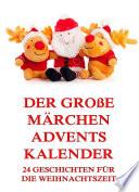 Der gro  e M  rchen Adventskalender