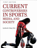 Current controversies in sports, media, and society /