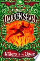 Killers of the Dawn  The Saga of Darren Shan  Book 9